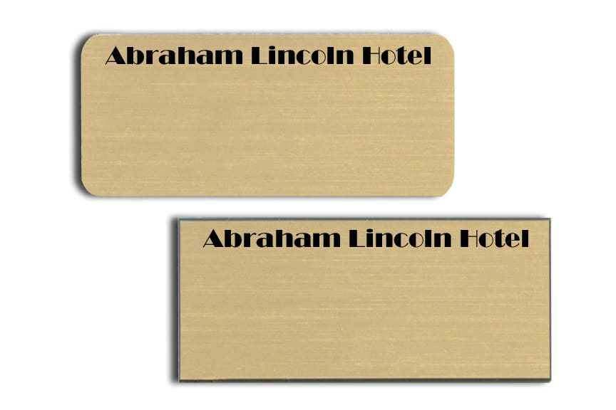 Abraham Lincoln Hotel Name Tags Badges