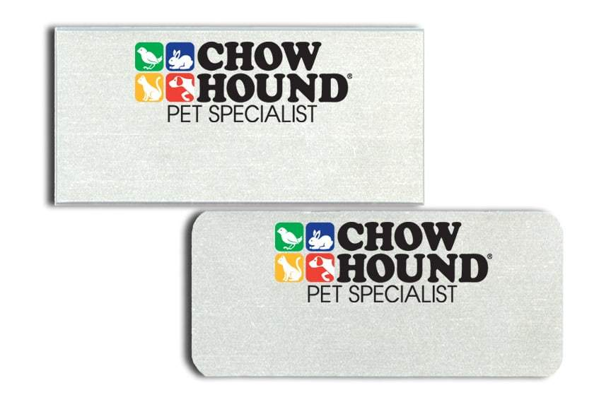 Chow Hound Name Tags Badges