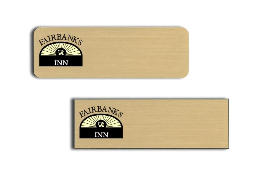 Fairbanks Inn name Tags Badges