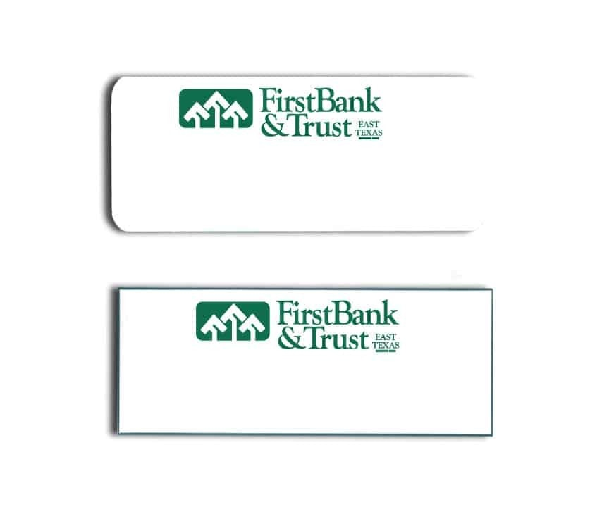 First Bank and Trust Name Tags Badges