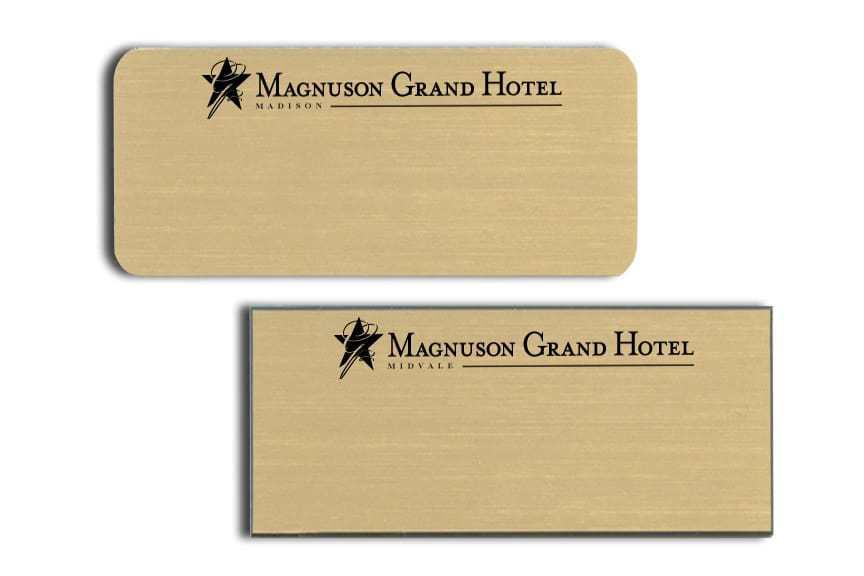 Magnuson Grand Hotel Name Tags Badges