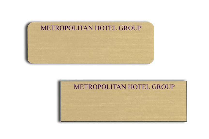 Metropolitan Hotel Group Name Tags Badges