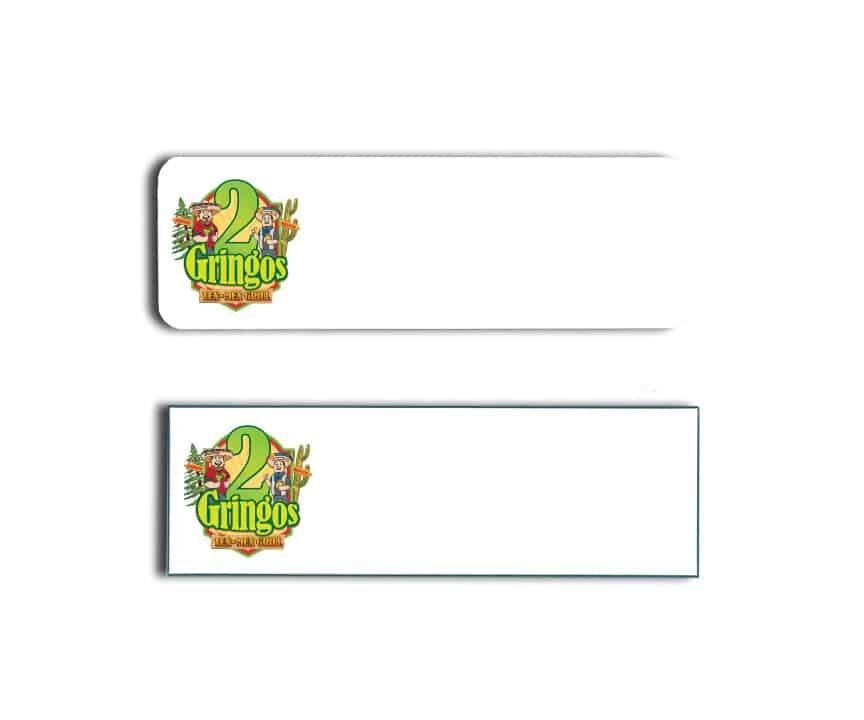 2 Gringos Tex Mex Name Badges