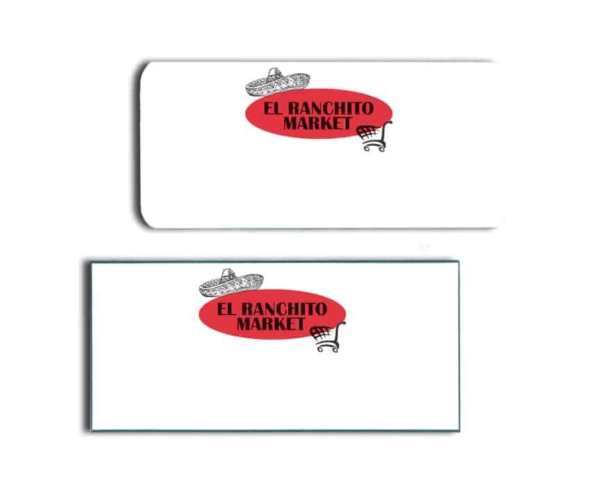 El Ranchito Market Name Badges