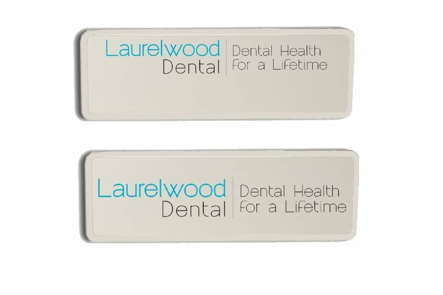 Laurelwood Dental Name Badges