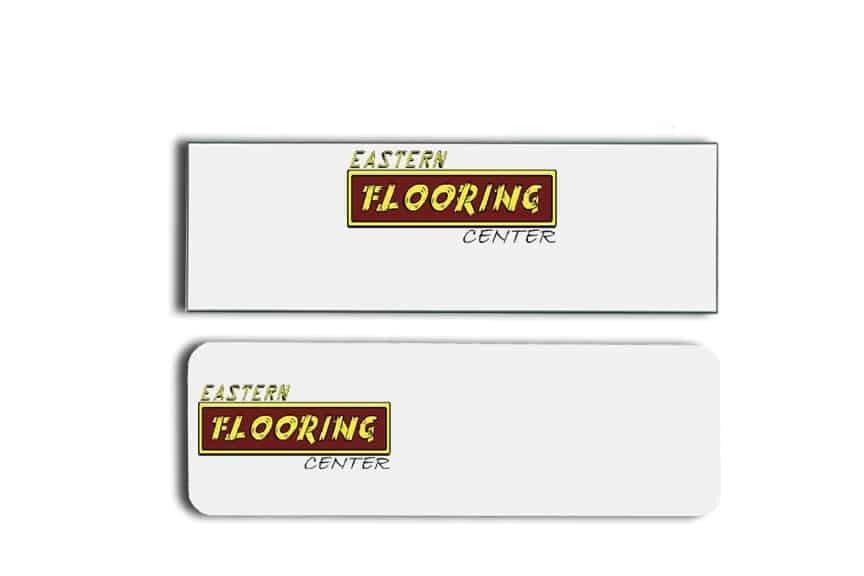 Eastern Flooring Center name badges tags