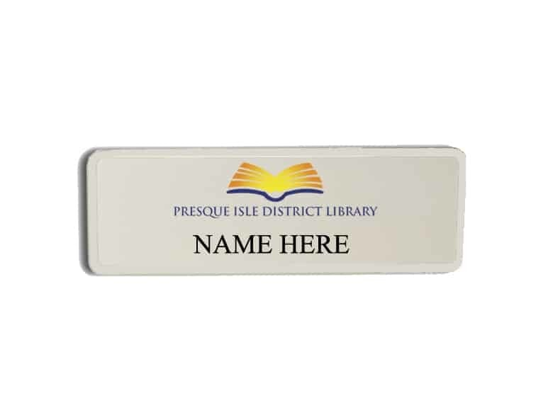 Presque Isle District Library name badges tags