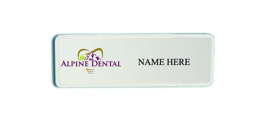 Alpine Dental name badges