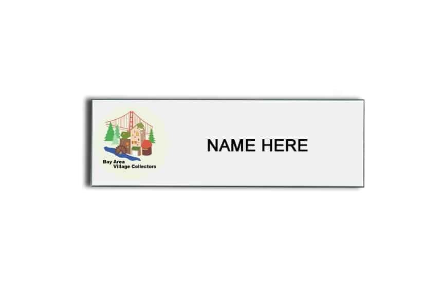 Bay Area Village Collectors name badges