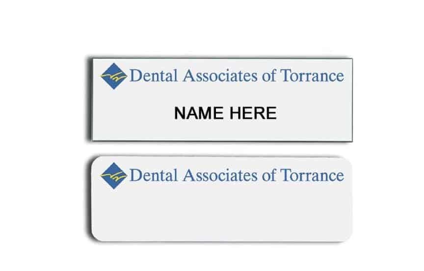 Dental Associates of Torrance name badges tags