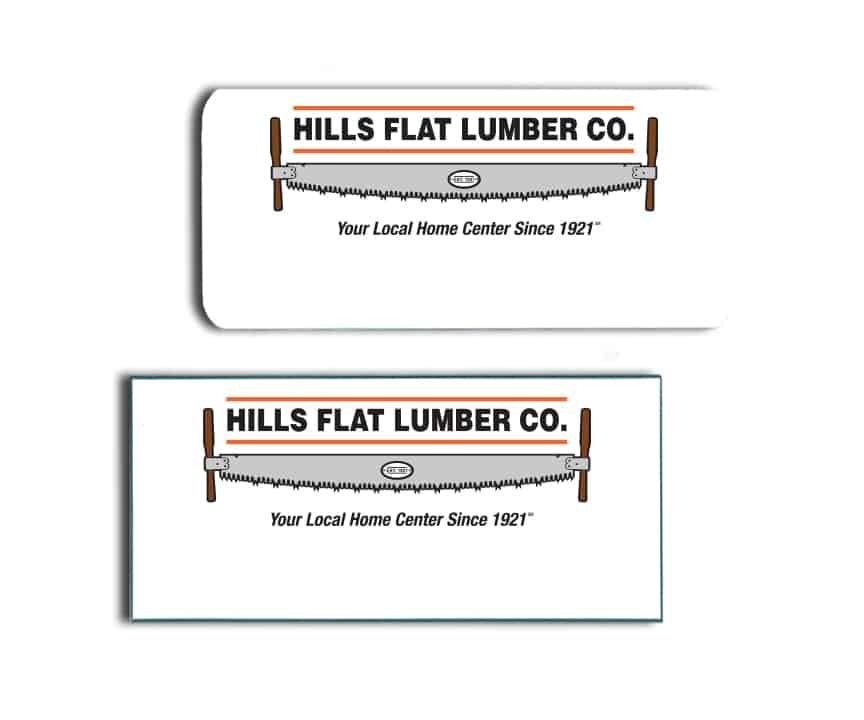 Hills Flat Lumber Name Badges