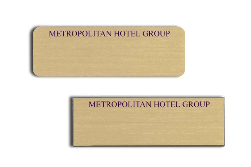 Metropolitan Hotel Group Name Tags Badges