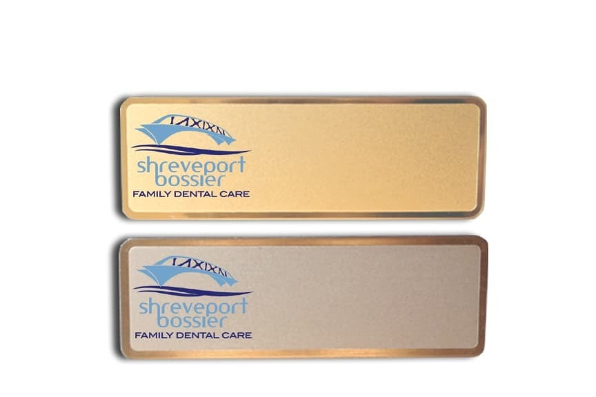 Shreveport Bossier Dental Care name tags