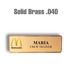 McDonalds Solid Brass